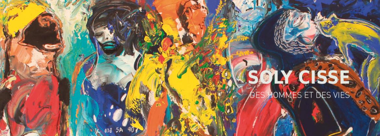 Soly Cissé -Exposition 2017-Des Hommes et des vies